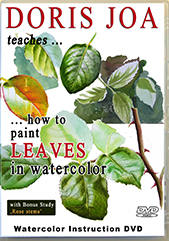 Watercolor Instruction on DVD - How to paint leaves in watercolor on flower and roses - realistic stunning leaves explained in detail