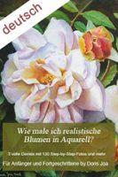 Aquarellbuch Wie malt man realistische Blumen